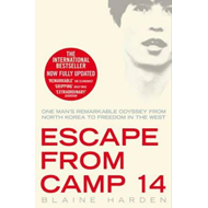 Escape from camp 14 - one man's remarkable odyssey from north korea to freedom in the west (BOK)