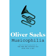 Musicophilia: Tales of Music and the Brain (BOK)