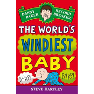 Danny Baker Record Breaker 6: The World's Windiest Baby (BOK)