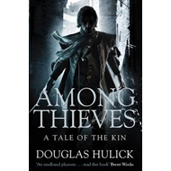 Among Thieves: A Tale of the Kin (BOK)