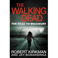 Walking Dead: The Road to Woodbury (BOK)