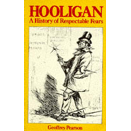 Hooligan: A History of Respectable Fears (BOK)
