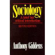 Sociology: A Brief But Critical Introduction (BOK)