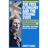 The Free Economy and the Strong State: Politics of Thatcherism (BOK)