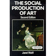 The Social Production of Art (BOK)