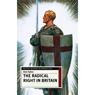 The Radical Right in Britain (BOK)