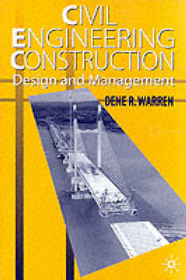 Civil Engineering Construction: Design and Management (BOK)