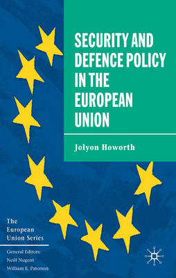 Security and Defence Policy in the European Union (BOK)