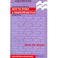 How to Study a Shakespeare Play (BOK)