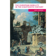 The European Nobility in the Eighteenth Century (BOK)