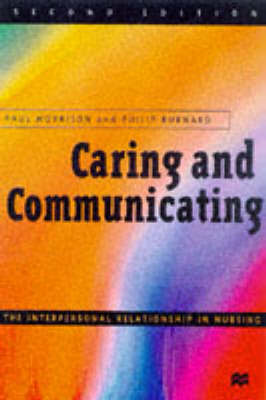 Caring and Communicating: Interpersonal Relationship in Nursing (BOK)