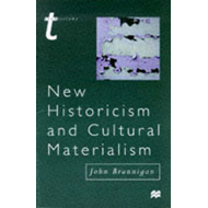 New Historicism and Cultural Materialism (BOK)