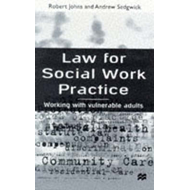 Law for Social Work Practice: Working with Vulnerable Adults (BOK)