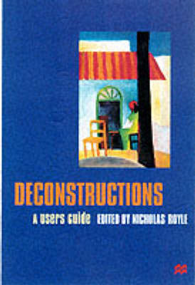 Deconstructions: A User's Guide (BOK)