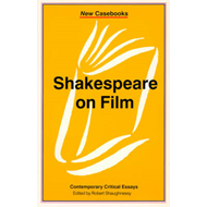 Shakespeare on Film (BOK)