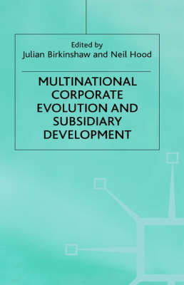 Multinational Corporate Evolution and Subsidiary Development (BOK)
