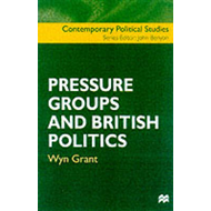 Pressure Groups and British Politics (BOK)