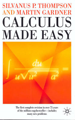 Calculus Made Easy (BOK)