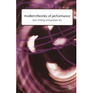 Modern Theories of Performance: From Stanislavski to Boal (BOK)