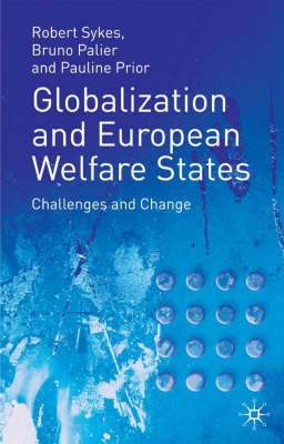 Globalization and European Welfare States: Challenges and Change (BOK)