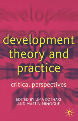 Development Theory and Practice: Critical Perspectives (BOK)