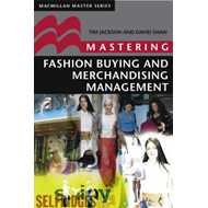 Mastering Fashion Buying and Merchandising Management (BOK)