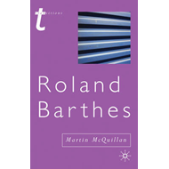 Roland Barthes: (or the Profession of Cultural Studies) (BOK)