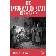 The Information State in England: The Central Collection of Information on Citizens Since 1500 (BOK)