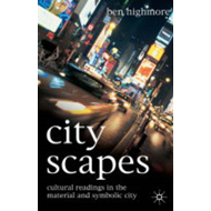 Cityscapes: Cultural Readings in the Material and Symbolic City (BOK)