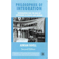 Philosophies of Integration: Immigration and the Idea of Citizenship in France and Britain (BOK)