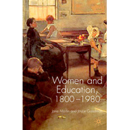 Women and Education, 1800-1980 (BOK)
