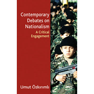 Contemporary Debates on Nationalism: A Critical Engagement (BOK)