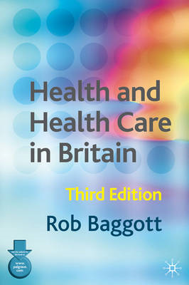 Health and Health Care in Britain (BOK)