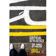Critical Stylistics: The Power of English (BOK)