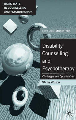 Disability, Counselling and Psychotherapy: Challenges and Opportunities (BOK)