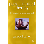 Person-centred Therapy: The Focusing-Oriented Approach (BOK)