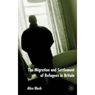 The Migration and Settlement of Refugees in Britain (BOK)