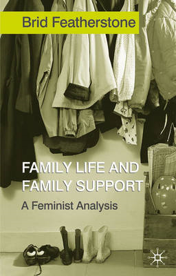 Family Life and Family Support: A Feminist Analysis (BOK)