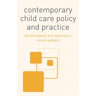 Contemporary Child Care Policy and Practice (BOK)