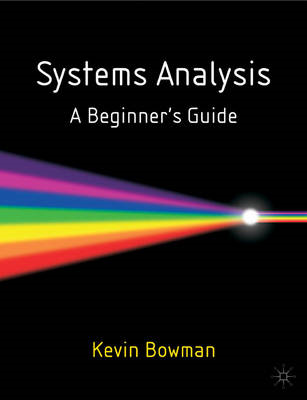 Systems Analysis: A Beginner's Guide (BOK)