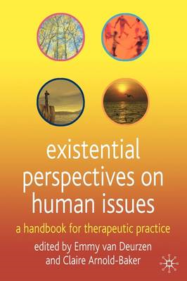 Existential Perspectives on Human Issues: A Handbook for Therapeutic Practice (BOK)