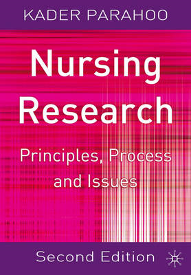Nursing Research: Principles, Process and Issues (BOK)