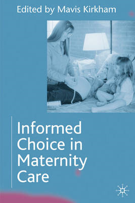 Informed Choice in Maternity Care (BOK)