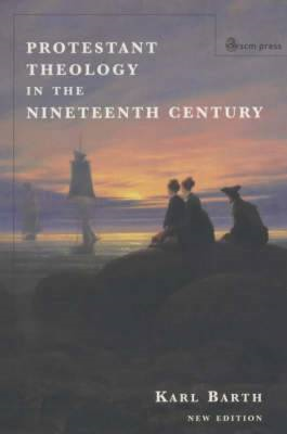 Protestant Theology in the Nineteenth Century (BOK)