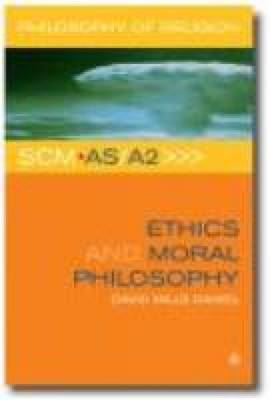 Ethics and Moral Philosophy (BOK)