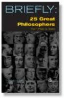 25 Great Philosophers from Plato to Sartre (BOK)