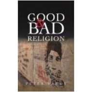 Good and Bad Religion (BOK)