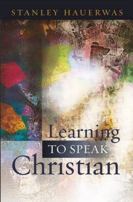 Learning to Speak Christian (BOK)