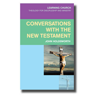 Conversations with the New Testament (BOK)