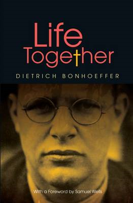 Life Together - new edition (BOK)